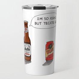Beer With Me Travel Mug