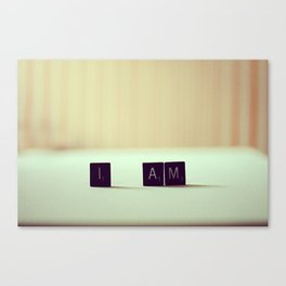 I am, I am, I am. Canvas Print