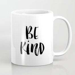 Be Kind watercolor modern black and white minimalist typography home room wall decor Coffee Mug