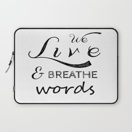 We live and breathe books  Laptop Sleeve