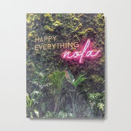 Nature Green Botanical Happy Everything Nola New Orleans Quote with Pink Neon Typography Words Script Font Metal Print