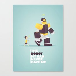the robot my dad never gave me Canvas Print