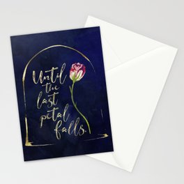 Until the last petal falls. Stationery Cards