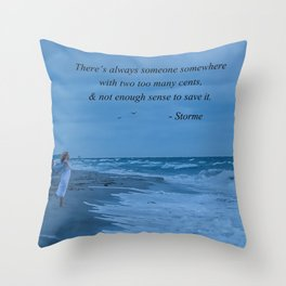 Two Too Many Cents Throw Pillow
