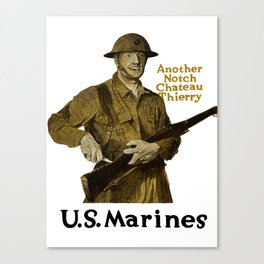 US Marines -- Another Notch Chateau Thierry  Canvas Print