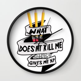 What doesn't kill me gives me XP Gamer And Nerd Gift Wall Clock