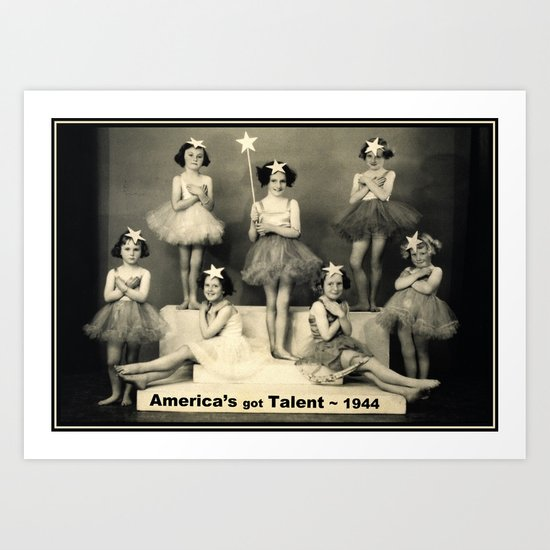 "America's got talent ~ 1944 ""The Play""  Art Print"