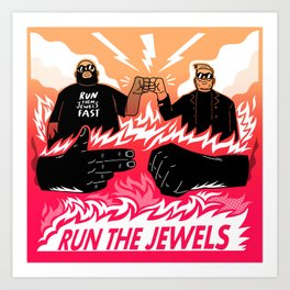 Run Them Jewels Fast Art Print