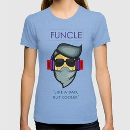 FUNCLE T-Shirt - Cool t-shirt for cool Uncles T-shirt