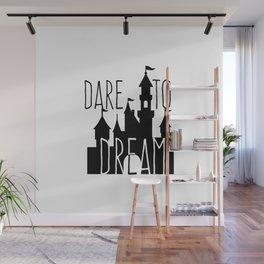 Dare to Dream Fantasy Castle Silhouette Wall Mural