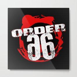 Order 66 Metal Print