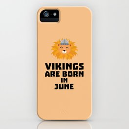 Vikings are born in June T-Shirt Dni2i iPhone Case