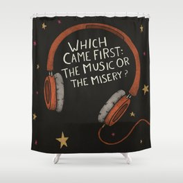 The Music or Misery? Shower Curtain