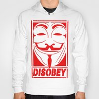 grafitti Hoodies featuring DISOBEY, OBEY, SUPREME, GRAFITTI MENS, TSHIRT T SHIRTS, VANDETTA, FAWKS by arul85