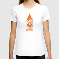 bitch T-shirts featuring Bitch by Dan Sipple