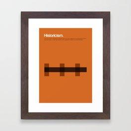 Historicism Framed Art Print