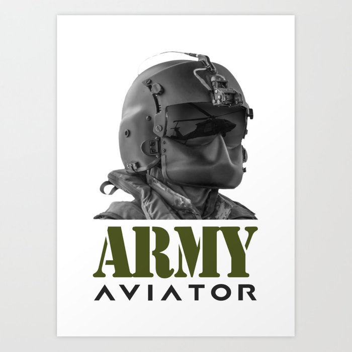 Army Aviator Military Pilot Art Print