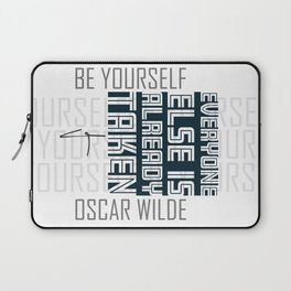 Oscar Wilde Quote: Be yourself Laptop Sleeve