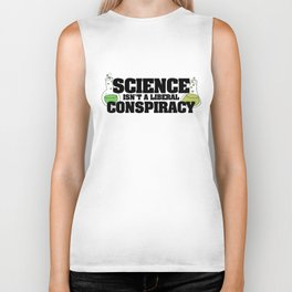 Science isn't a liberal conspiracy Biker Tank