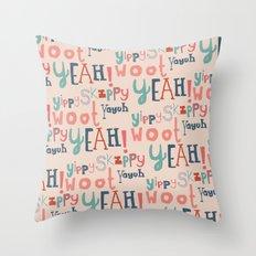 Yeah! Throw Pillow