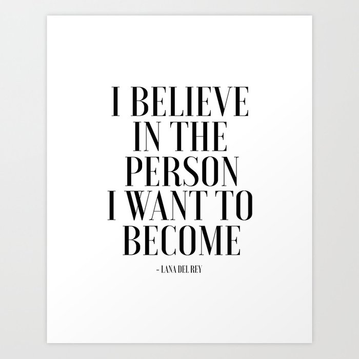 I Believe In The Person I Want To Become, Fashion Wall Art ...
