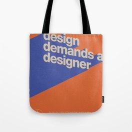 Design Demands A Designer Tote Bag