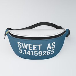 Sweet As Pi Funny Quote Fanny Pack