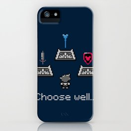 Choose well... iPhone Case