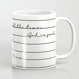 God Is Good All the Time Coffee Mug