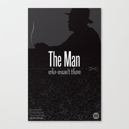 Film Friday No. 9, The Man Who Wasn't There Canvas Print
