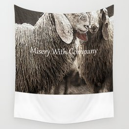 Misery With Company Wall Tapestry
