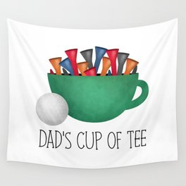 Dad's Cup Of Tee Wall Tapestry