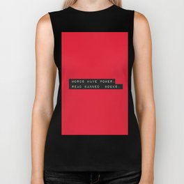 Words Have Power: Read Banned Books Biker Tank