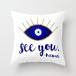 Evil Eye See You Karma Throw Pillow