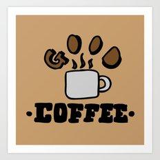 good coffee Art Print