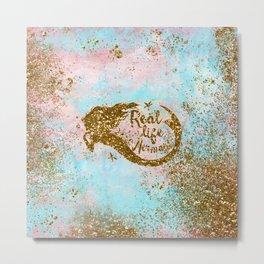 Faux Gold Glitter- REAL LIFE MERMAID On Sea Foam Metal Print