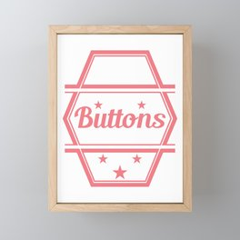 """""""Yes I know That's All These Buttons Are For"""" tee design. Makes a nice and unique gift too!  Framed Mini Art Print"""
