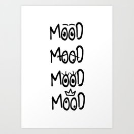 All of my moods Art Print