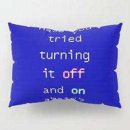 Tech suppor Pillow Sham