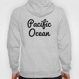 Pacific Ocean Hoody