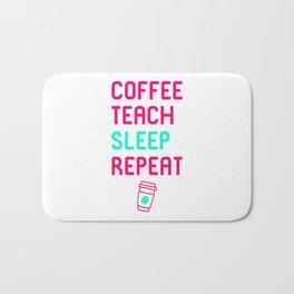 Coffee Teach Sleep Repeat Mathematics Teacher Bath Mat