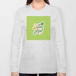 Luck of The Irish: Happy St Patrick's Day Long Sleeve T-shirt