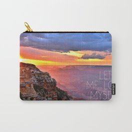 Let me lose myself Carry-All Pouch