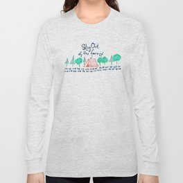 Stay Out of the Forest Long Sleeve T-shirt