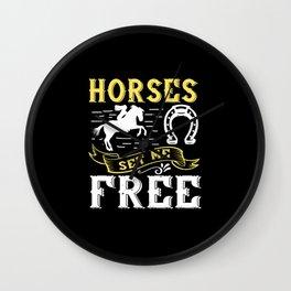 Horses Set Me Free Wall Clock