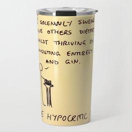 Hypocritic Oath Travel Mug