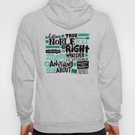 true noble right lovely admirable Hoody