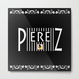 Perez - Black Metal Print