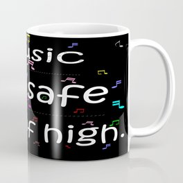 Music is a safe Famous Guitars Inspirational Motivational Quotes Coffee Mug