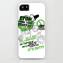 Eco Campaign iPhone Case